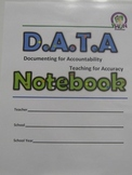 DATA Notebook:Documenting for Accountability- Teaching for