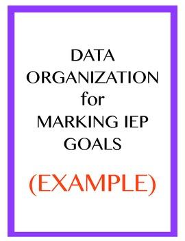 DATA Organization: Marking IEP Goals- EXAMPLE