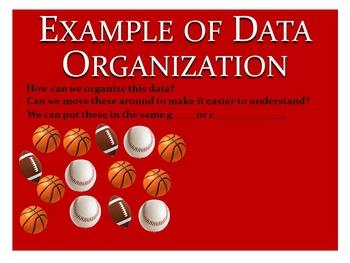 DATA Presentation: organize, represent, interpret, ask/answer questions