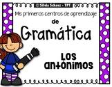 Los antónimos - mis primeros Centros de aprendizaje de gramática