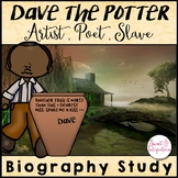 DAVE THE POTTER: Artist, Poet, Slave - Biography Book Study and Black History