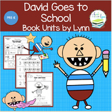 DAVID GOES TO SCHOOL BOOK UNIT