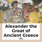 DBQ: Alexander the Great of Ancient Greece-Common Core State Standards CCSS