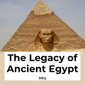 DBQ: Ancient Egypt - Common Core State Standards