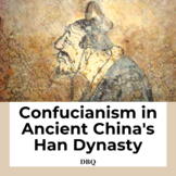 Confucianism in Ancient China Han Dynasty DBQ