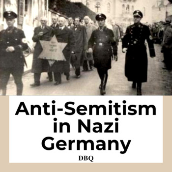 DBQ: Anti-Semitism in Nazi Germany