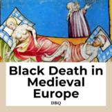 DBQ: Black Death in Medieval Europe-Common Core State Standards CCSS