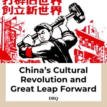 DBQ: China's Cultural Revolution and Great Leap Forward