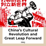 The Cultural Revolution and Great Leap Forward in China DBQ