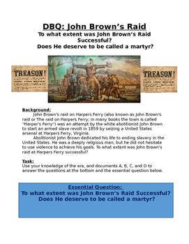 DBQ DBQ: John Brown's Raid - was he successful? is he a martyr?