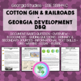 DBQ - Effects of Cotton Gin & Railroads in Georgia - GSE SS8H4 C