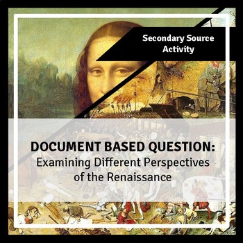 DBQ: Examining the different perspectives of the Renaissance