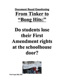 "DBQ: First Amendment in Schools (From Tinker to ""Bong Hits"")"