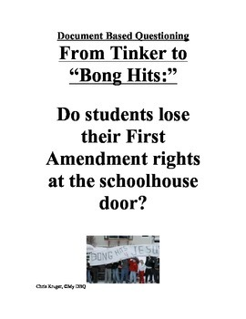 """DBQ: First Amendment in Schools (From Tinker to """"Bong Hits"""")"""
