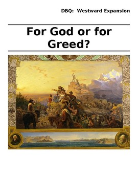 DBQ - For God or for Greed - Westward Expansion