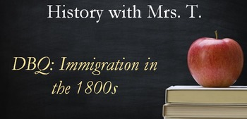 DBQ: Immigration in the 1800s