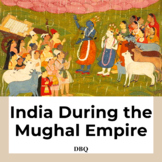 India During the Mughal Empire DBQ