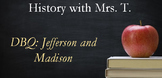 DBQ: Jefferson and Madison
