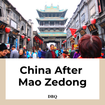 DBQ: Life after Mao Zedong - Common Core State Standards