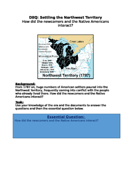 DBQ: Northwest Territory How did the newcomers & Native Americans interact?