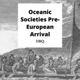 DBQ: Oceanic Societies Pre-European Arrival