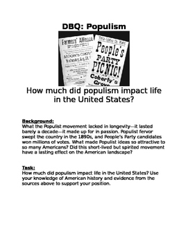 DBQ: Populism- How much did populism impact life in the United States?