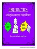 DBQ Practice - Pre-Columbian Native Americans