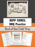 DBQ Practice : HIPP CAMEL worksheet : End of Cold War