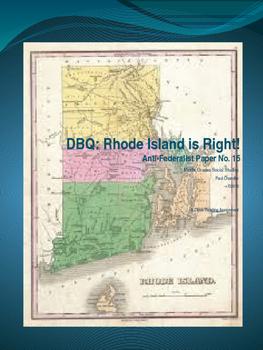 DBQ: Rhode Island is Right!