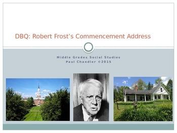 DBQ Robert Frost's Commencement Address