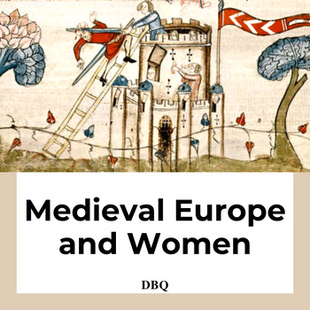 DBQ: Roles of Women in Medieval Europe