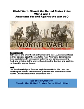 DBQ: Should the United States Enter World War I?