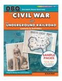 DBQ: The Civl War & The Underground Railroad
