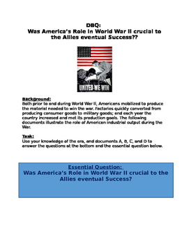 DBQ: Was America's Role in World War II crucial to the Allies eventual Success?