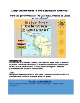 DBQ: Were the governments of Pre-Columbia America as varie