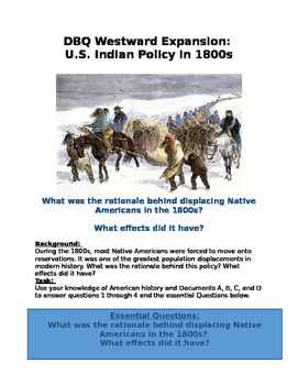 DBQ Westward Expansion US Indian Policy 1800s- rationale in displacing Natives?