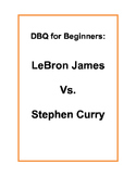 DBQ for Beginners: LeBron James vs. Stephen Curry