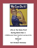 DBQ:(Document Based Question)Activity:Life on the Homefront During WW2