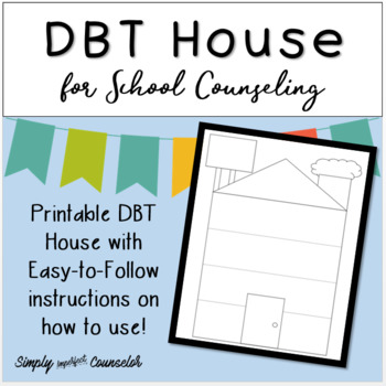 DBT House for School Counseling