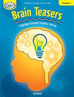 Brain Teasers: Language-Oriented Problem Solving (Grades 2-3)