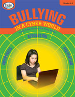 Bullying in a Cyber World (Grades 4-5)