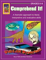 Comprehend It! Weird and Mysterious (Grades 6-8)
