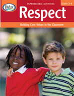 Respect: Building Core Values in the Classroom (Grades 3-4)