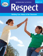 Respect: Building Core Values in the Classroom (Grades 5-6)