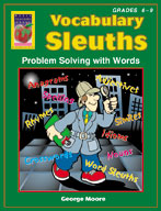 Vocabulary Sleuths (Grades 6-9)