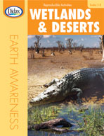 Wetlands and Deserts