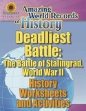 DEADLIEST BATTLE: THE BATTLE OF STALINGRAD—History Workshe