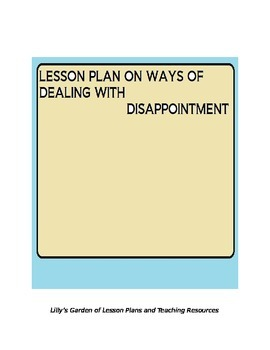 DEALING WITH DISAPPOINTMENT LESSON PLAN