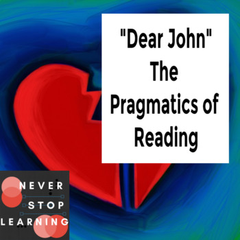 DEAR JOHN… A lesson in the pragmatics of reading
