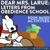 DEAR MRS. LARUE: LETTERS FROM OBEDIENCE SCHOOL Activities